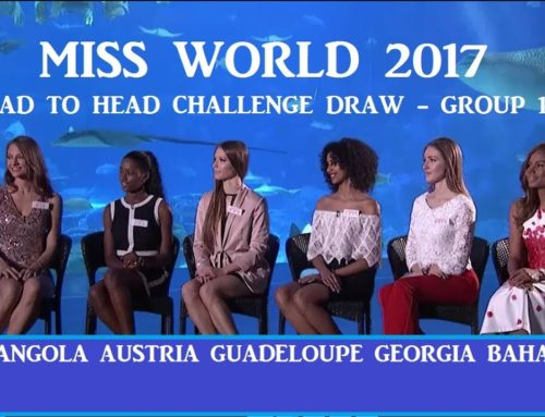 Miss World 2017 – Head to Head Challenge (Group 1)